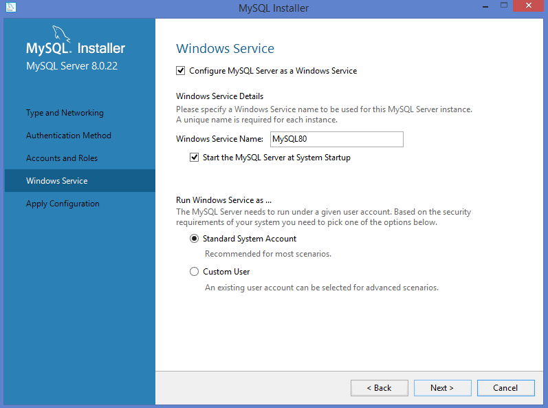MySQL Windows installer: Windows sevice configuration